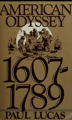 Download American odyssey, 1607-1789