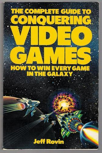 The complete guide to conquering video games