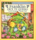 Download Franklin Dice Te Quiero