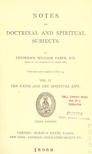 Download Notes on doctrinal and spiritual subjects.
