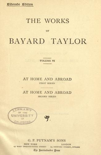 The  works of Bayard Taylor.