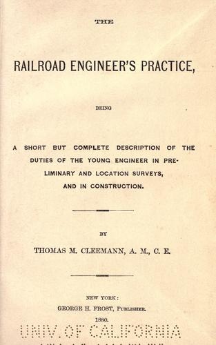 Download The railroad engineer's practice