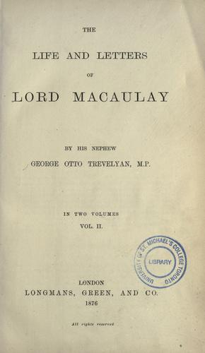 The life and letters of Lord Macaulay.
