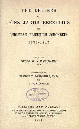 Download The letters of Jöns Jakob Berzelius and Christian Friedrich Schönbein, 1836-1847