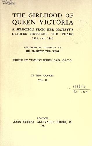 The girlhood of Queen Victoria