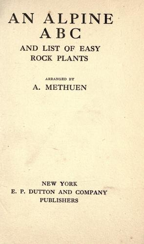 An Alpine A B C and list of easy rock plants