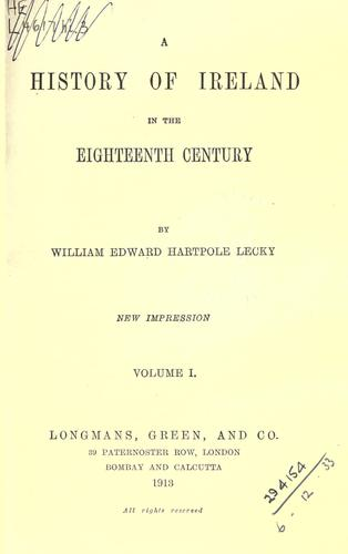 A history of Ireland in the eighteenth century.