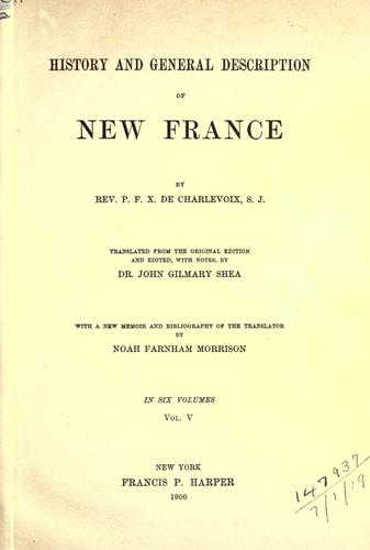 History and general description of New France.