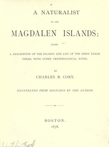 Download A naturalist in the Magdalen Islands