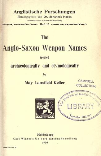 The Anglo-Saxon weapon names treated archæologically and etymologically