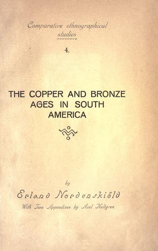 The copper and bronze ages in South America