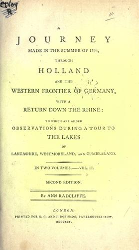 A journey made in the summer of 1794, through Holland and the western frontier of Germany, with a return down the Rhine