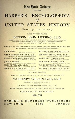 Harper's encyclopædia of United States history from 458 A.D. to 1905 by Benson John Lossing