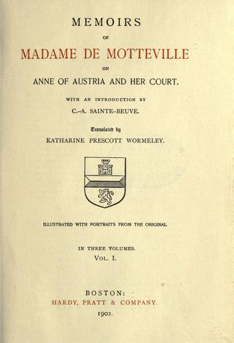 Download Memoirs of Madame de Motteville on Anne of Austria and her court.