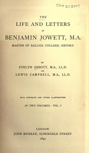 Download The life and letters of Benjamin Jowett, M. A., master of Balliol college, Oxford.
