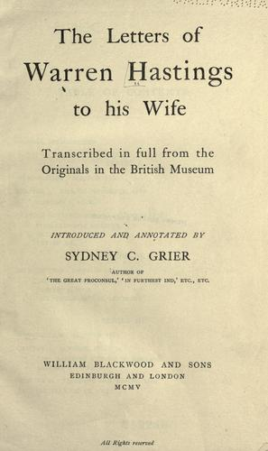 The letters of Warren Hastings to his wife.