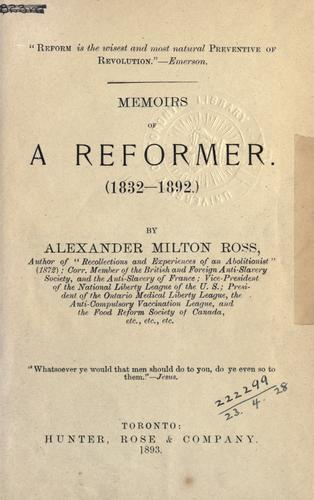 Download Memoirs of a reformer, 1832-1892.