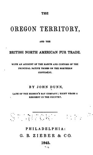 Download The Oregon Territory, and the British North American fur trade.