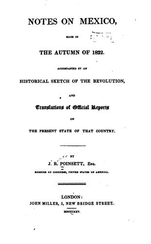 Download Notes on Mexico, made in the autumn of 1822.