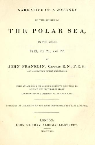 Download Narrative of a journey to the shores of the Polar Sea, in the years 1819, 20, 21, and 22