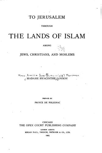 To Jerusalem through the lands of Islam