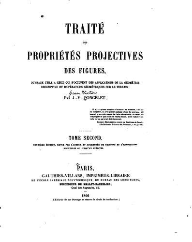Traité des propriétés projectives des figures