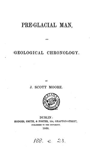 Pre-glacial man, and geological chronology.