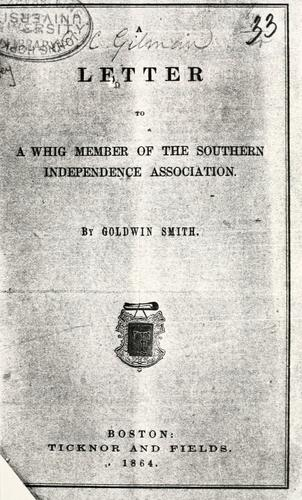 Download A letter to a Whig member of the Southern Independence Association.