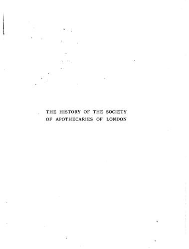Download The history of the Society of apothecaries of London