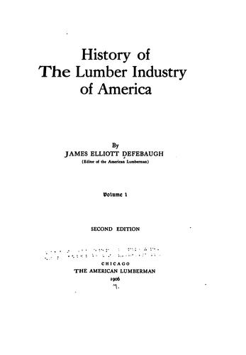 History of the lumber industry of America