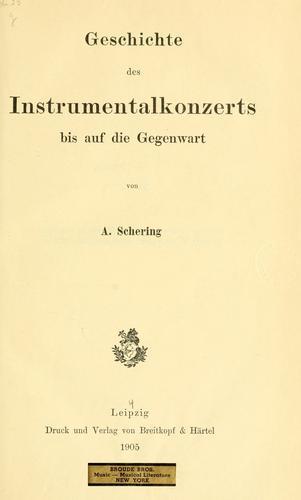 Geschichte des Instrumentalkonzerts bis auf die Gegenwart