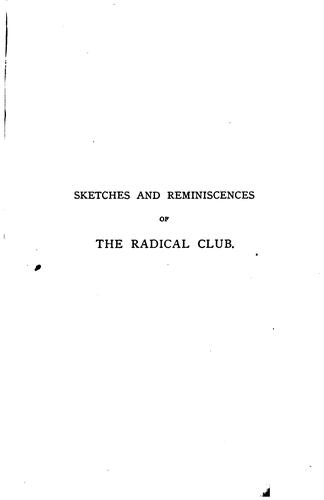 Download Sketches and reminiscences of the Radical club of Chestnut street, Boston.