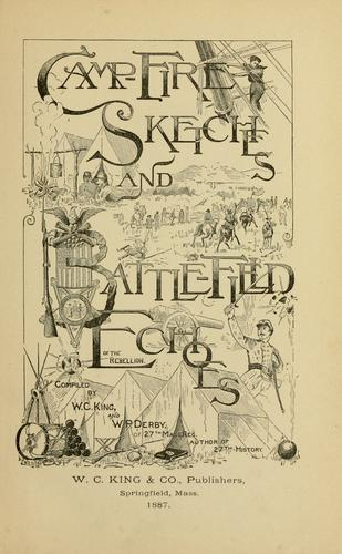 Download Camp-fire sketches and battle-field echoes of the rebellion.