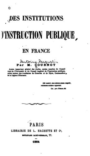 Des institutions d'instruction publique en France