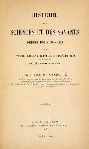 Histoire des sciences et des savants depuis deux siècles