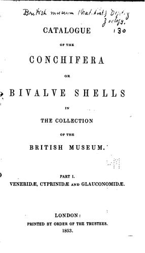 Catalogue of the Conchifera or bivalve shells in the collection of the British museum.