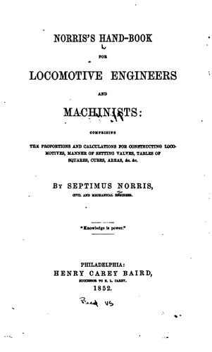 Download Norris's hand-book for locomotive engineers and machinists.