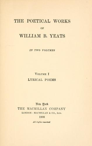 Download The poetical works of William B. Yeats …