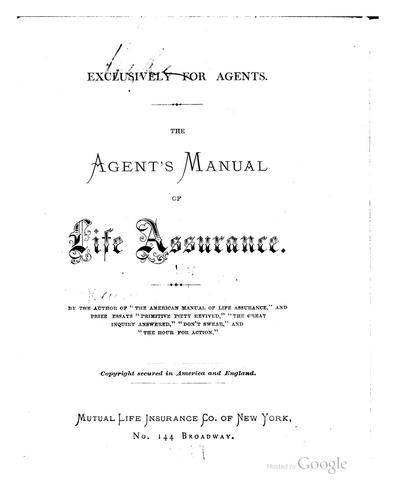 The agent's manual of life assurance …