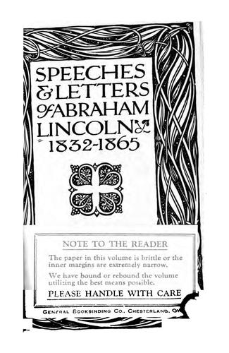 Speeches & letters of Abraham Lincoln, 1832-1865.