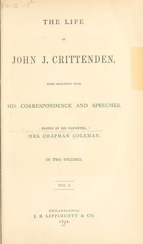 The life of John J. Crittenden