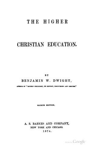 The higher Christian education.