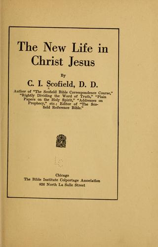 Download The new life in Christ Jesus