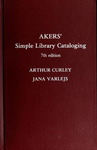 Download Akers' Simple library cataloging.
