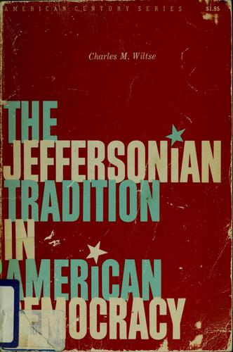 Download The Jeffersonian tradition in American democracy.