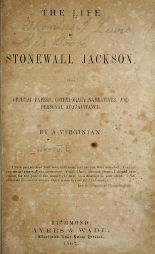 The life of Stonewall Jackson.