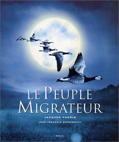 Image for Le Peuple migrateur