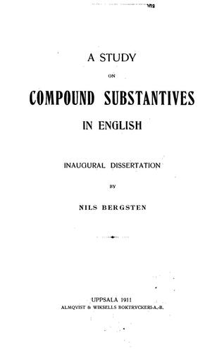 A study on compound substantives in English.
