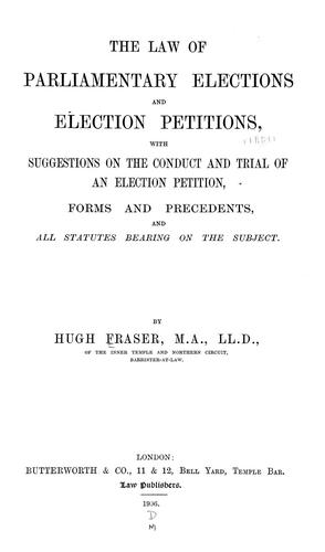 The law of parliamentary elections and election petitions
