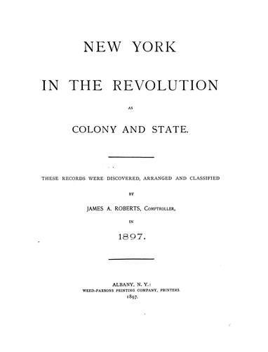 Download New York in the revolution as colony and state.